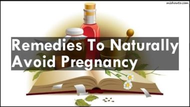 Remedies to avoid pregnancy